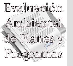 Evaluación Ambiental de Planes y Programas
